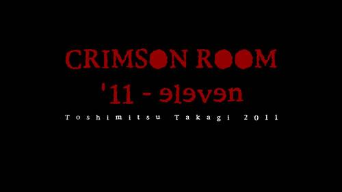 『CRIMSON ROOM '11』