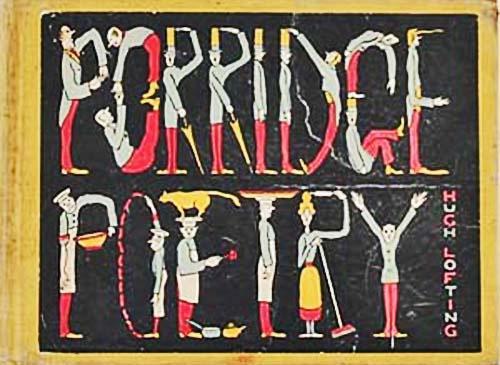 『ドリトル先生』の作者・ロフティングが書いた未邦訳の絵本『おかゆ詩集』