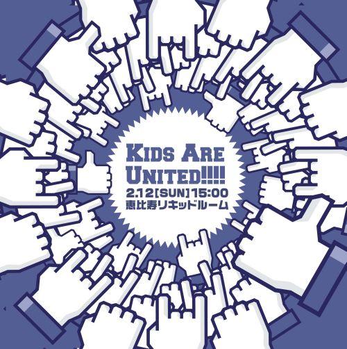 秋葉原三丁目~Kids Are United~2月12日@恵比寿リキッドルーム