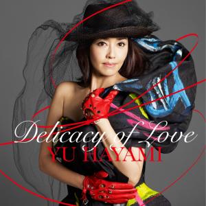 21年ぶり新曲&藤井隆が映像プロデュース! 早見優ミニアルバム『Delicacy of Love』リリース