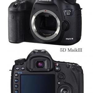 海外のサイトで一眼レフカメラ『5D MarkIII』の情報が飛び交う! 発表は3月2日か?