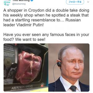 プーチン大統領? いえいえただのステーキ肉でございます