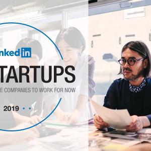 LinkedInが注目のスタートアップランキングを発表 「社員数の伸び」「企業と社員への興味」「求人への関心」「人気企業からの入社数」から評価