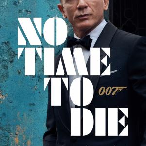 007最新作 ビジュアル解禁&邦題決定! 第25作目は『007/ノー・タイム・トゥ・ダイ』【ジェームズ・ボン道】