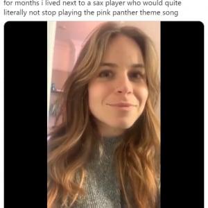 サックスでピンクパンサーのテーマばかり演奏する隣人に悩む女性 「いつになったら上達するの?」「彼女の顔の表情が全てを物語っている」