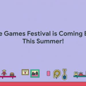 Googleがインディーゲームコンテスト「Indie Games Festival」のオンライン開催を発表 アプリ開発者向け情報サイトの日本語版も公開